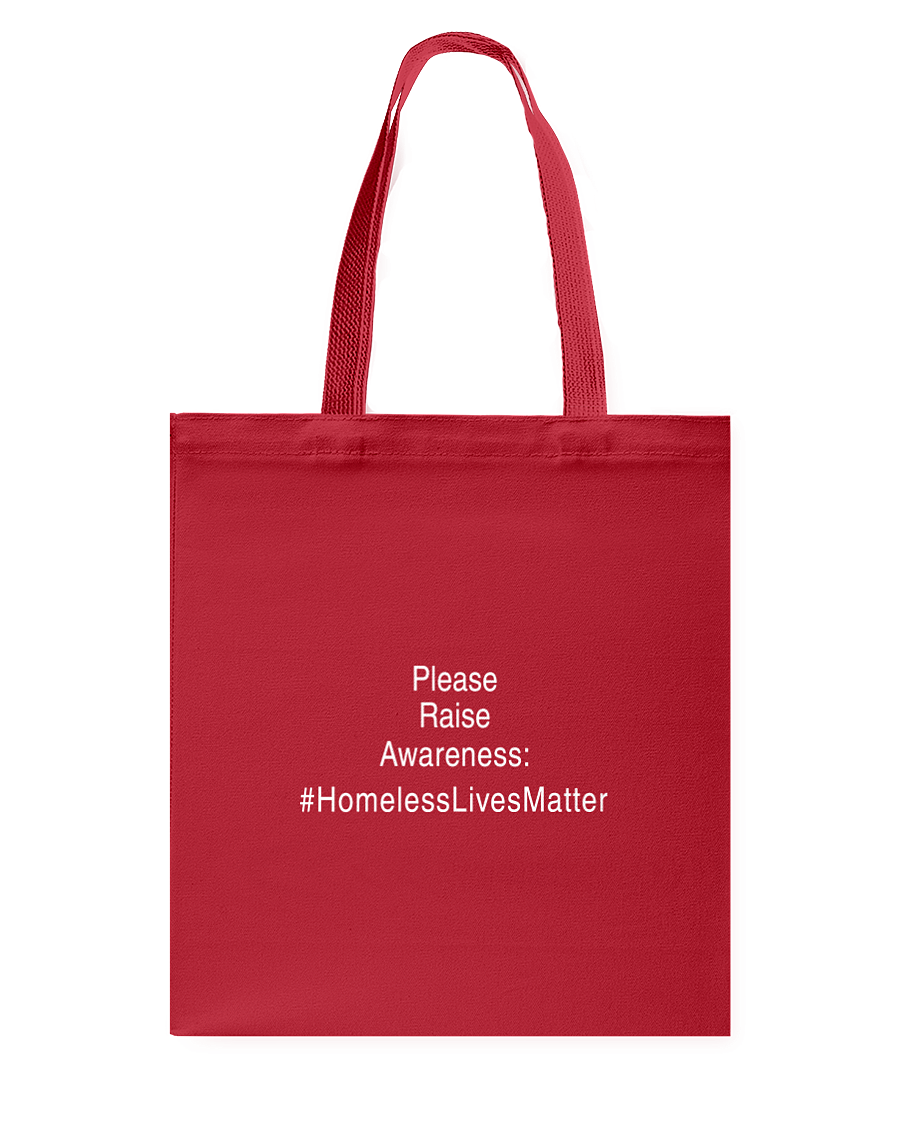 Raise Awareness #HomelessLivesMatter Tote Bag