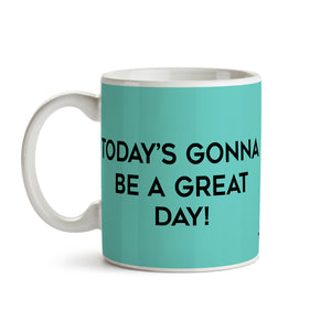 "Taza ""Great Day"""