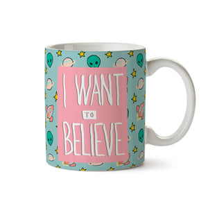 "Taza ""I want to Believe"""