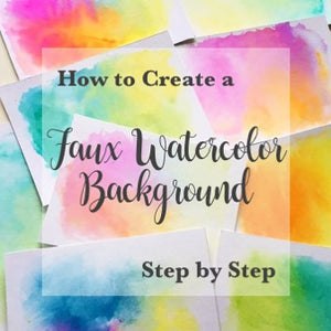 How to create a Faux Watercolor Background