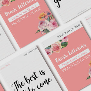 Brush Lettering Practice Guide: Inspirational Quotes