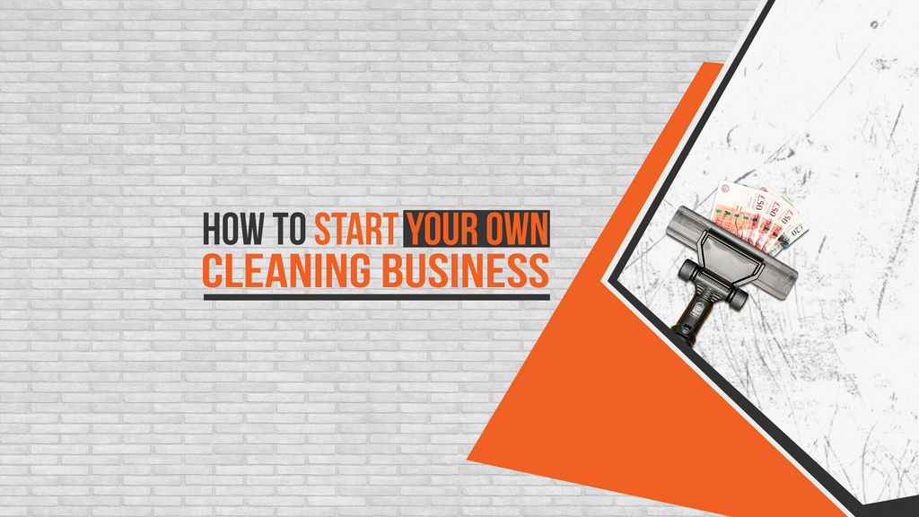 How To Start Your Own Cleaning Business Online Cleaning Course