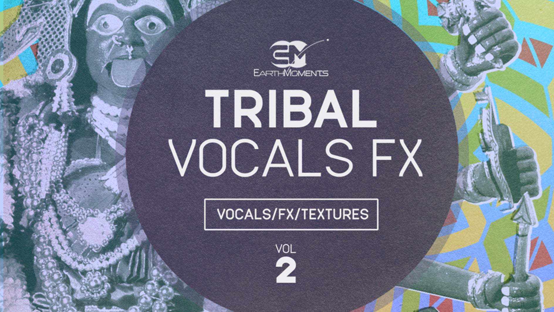 Tribal Vocals FX Vol. 02