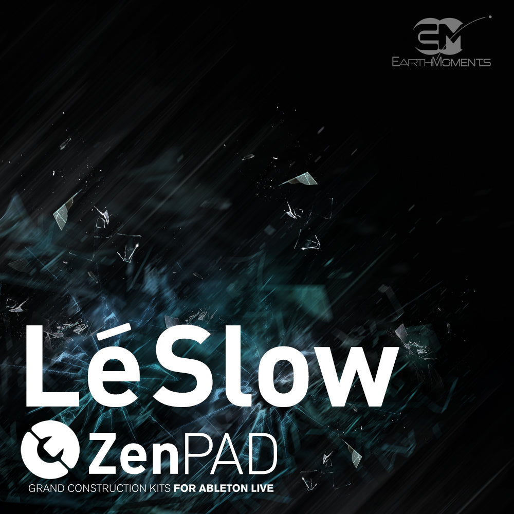 ZenPad Lé Slow / Grand Construction Kit for Ableton Live