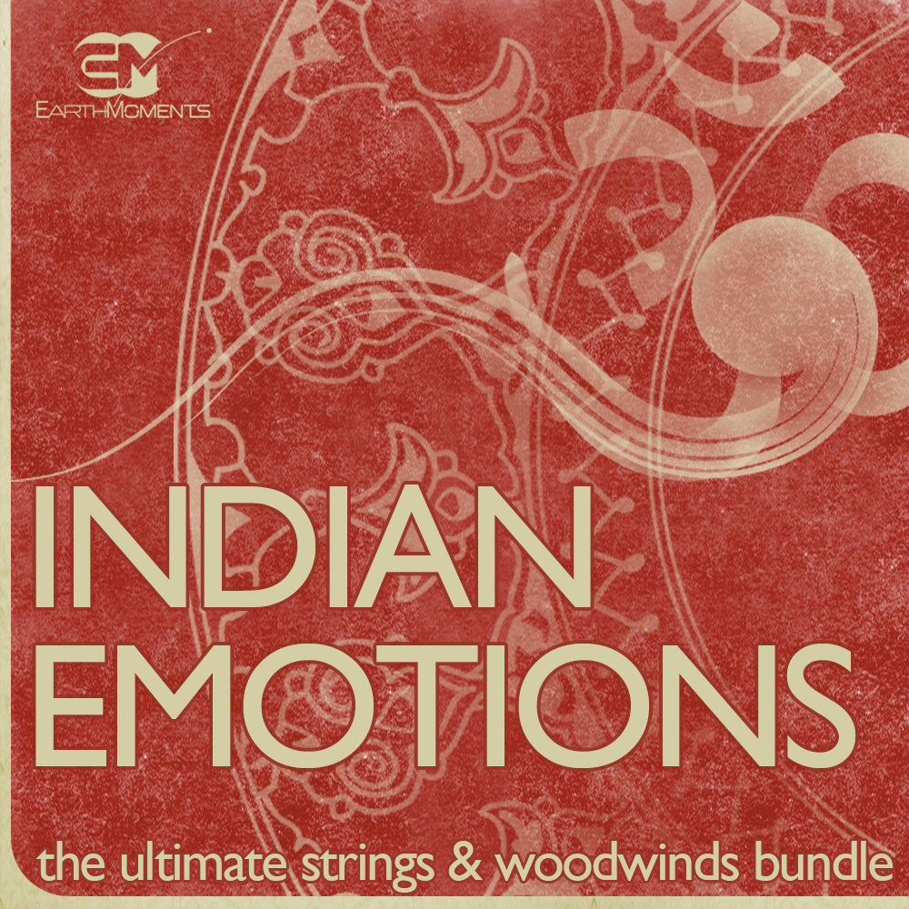 Indian Emotions - The Ultimate Strings & Woodwind Bundle