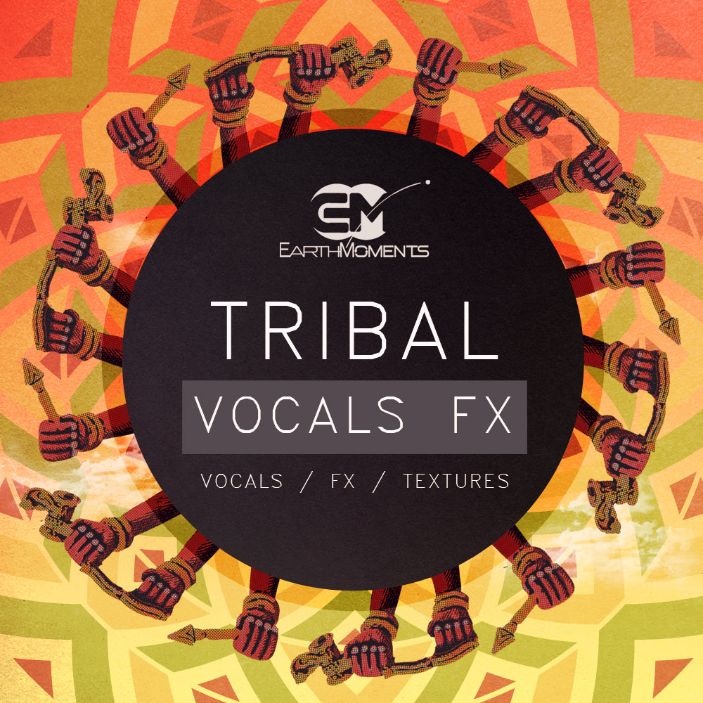 Tribal Vocal FX  - Vocals / FX / Textures - Vol. 01