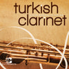 Turkish Clarinet - World Woodwind Series