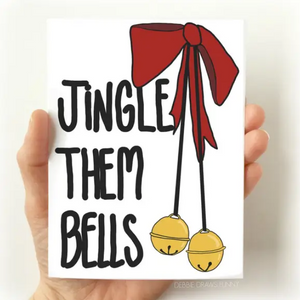 Jingle Them Bells