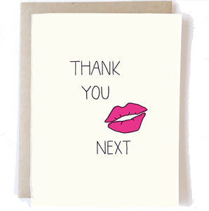 Thank You Next Card