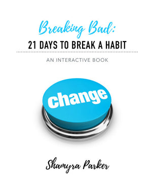Breaking Bad: 21 Days to Break a Habit