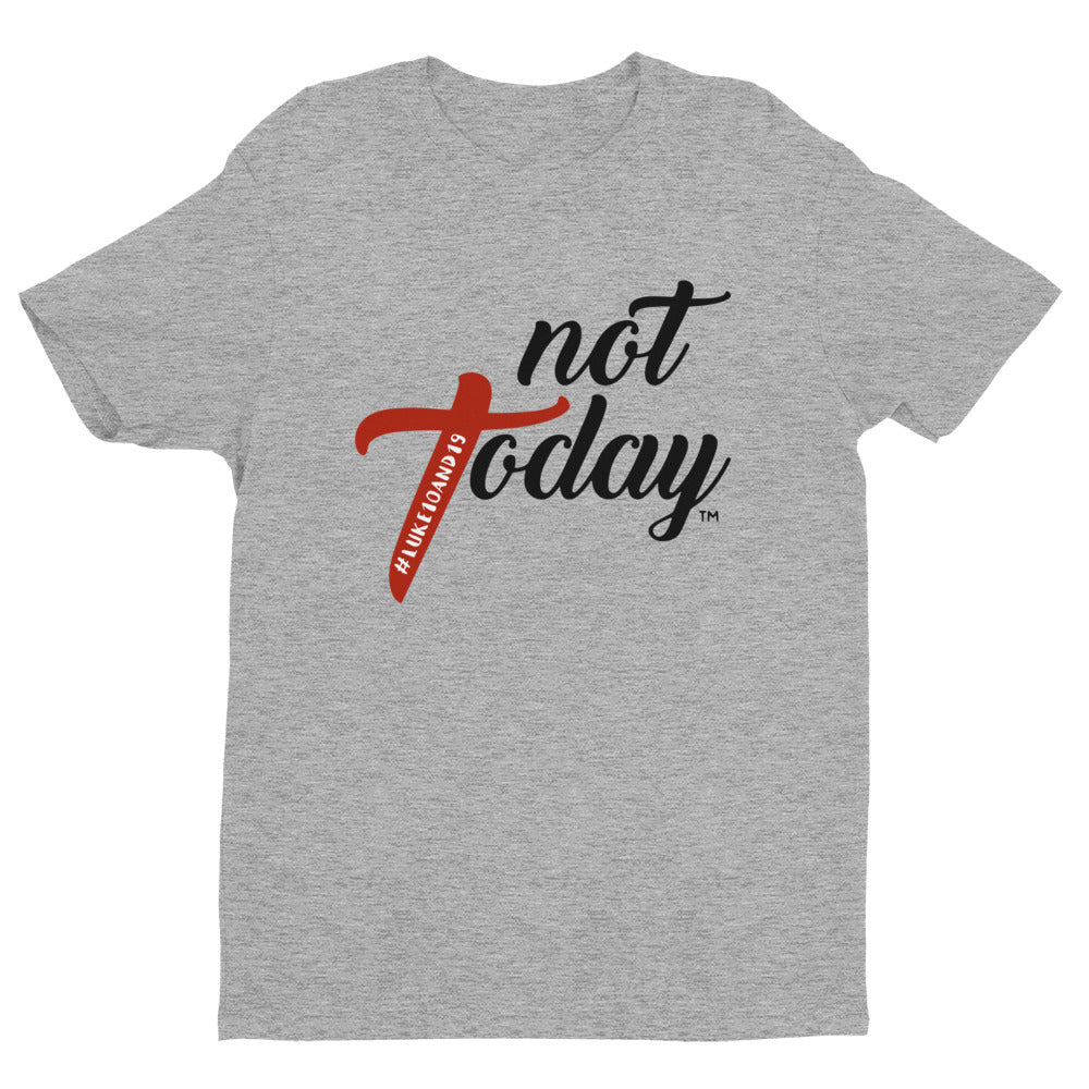 Not Today - MEN'S Short Sleeve T-Shirt