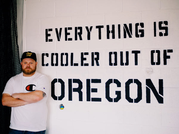 EVERYTHING IS COOLER OUR OF OREGON
