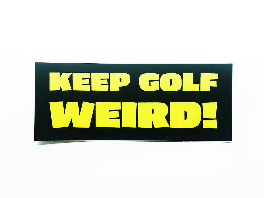 KEEP GOLF WEIRD STICKER