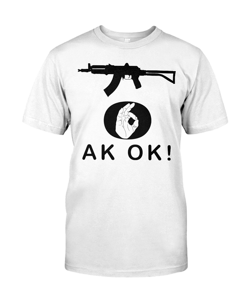 AK OK Hand black rifle 2nd Amendment t-shirt white