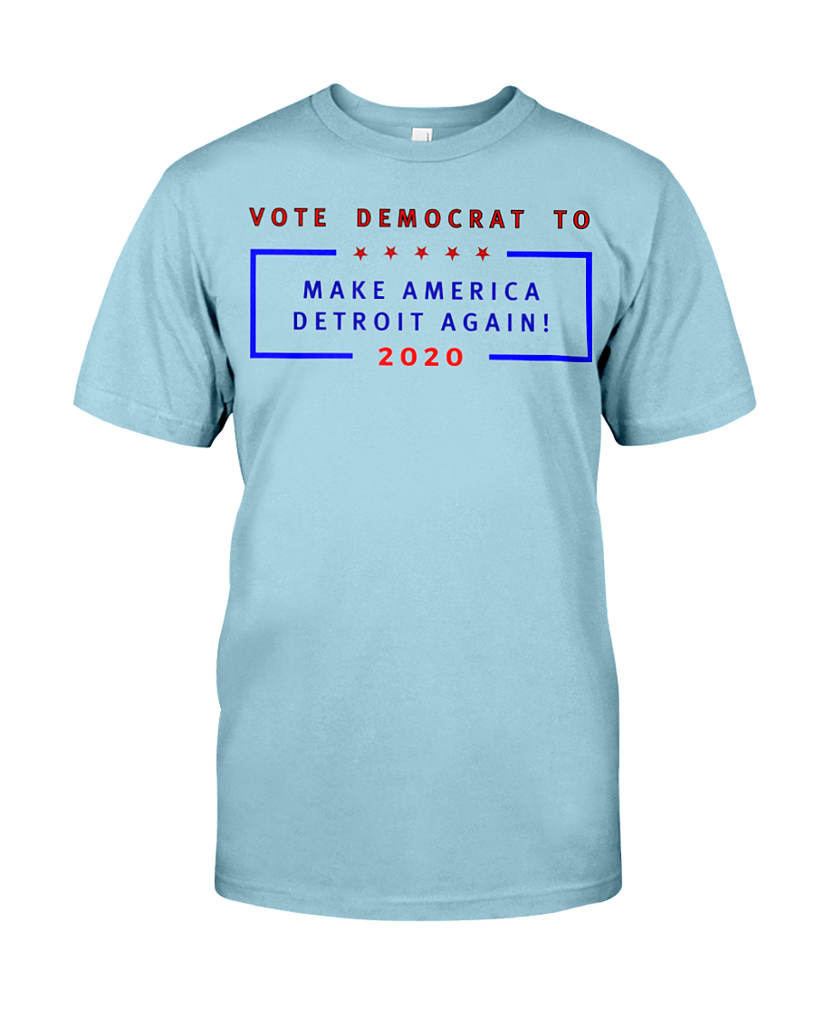 Vote Democrat to Make America Detroit Again men's t-shirt blue