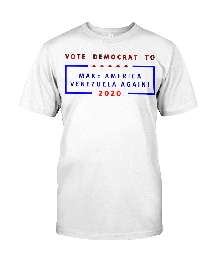 Vote Democrat to Make America Venezuela Again men's t-shirt white