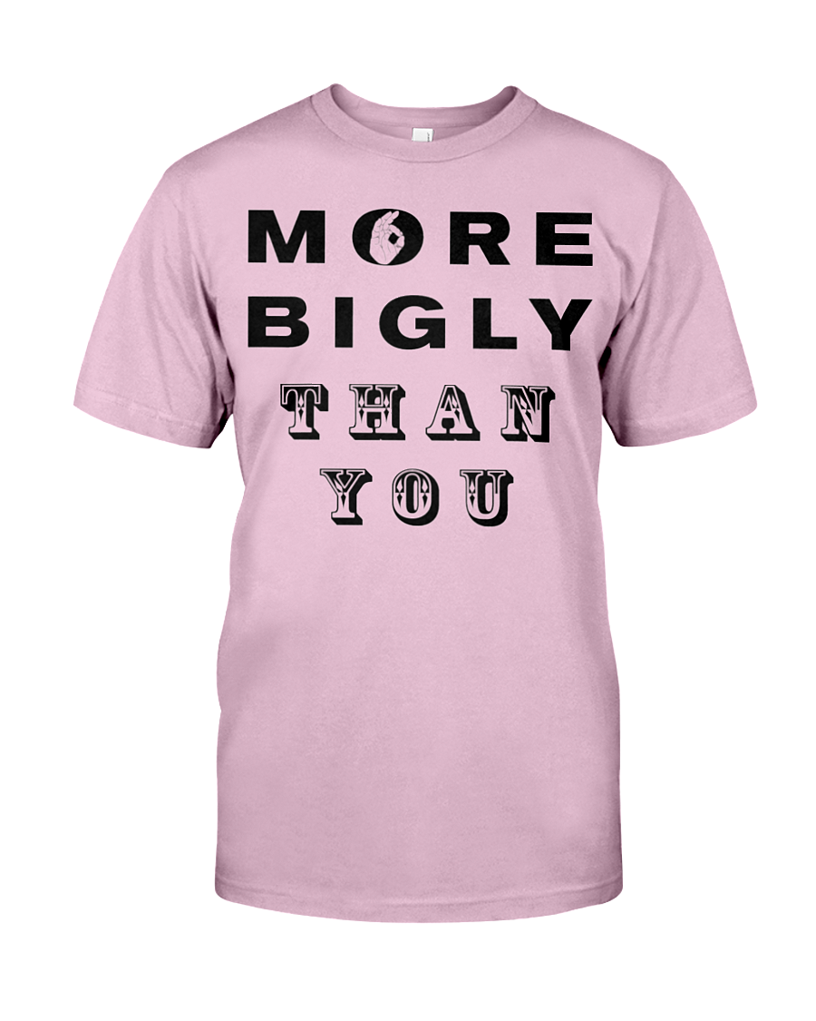 More Bigly Than You men's t-shirt pink