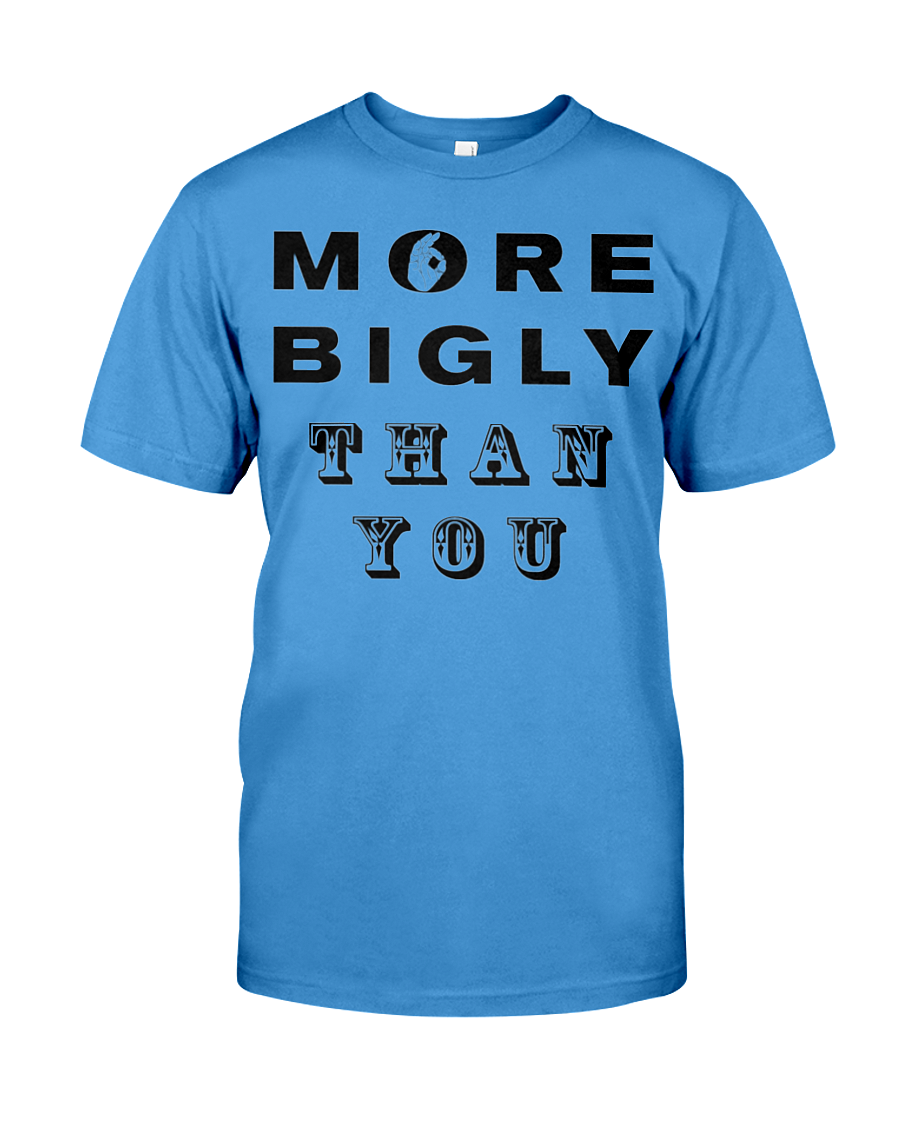 More Bigly Than You men's t-shirt blue