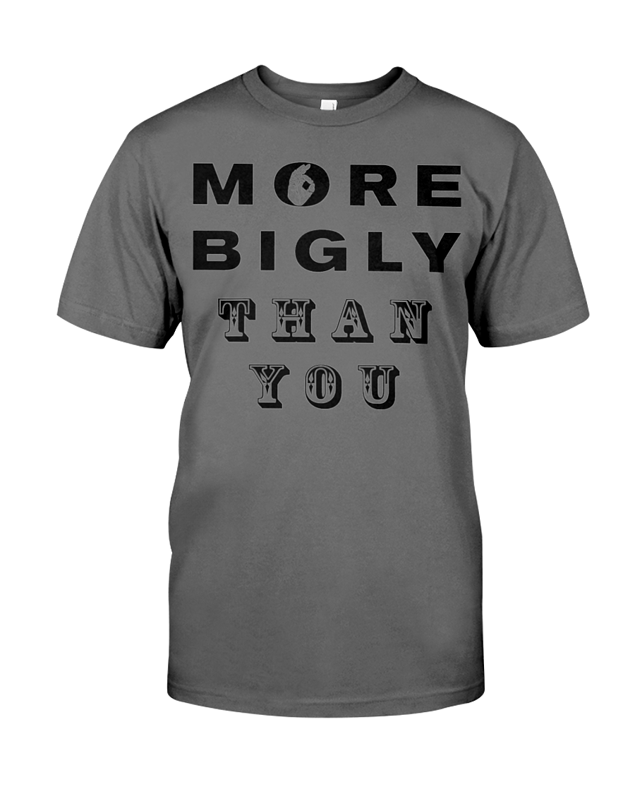More Bigly Than You men's t-shirt grey