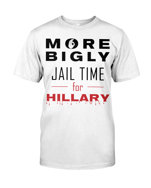 Hillary for Prison with Jail Time for Hillary men's t-shirt white