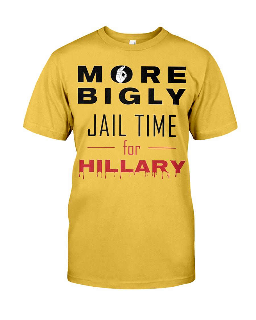 Hillary for Prison with Jail Time for Hillary men's t-shirt gold