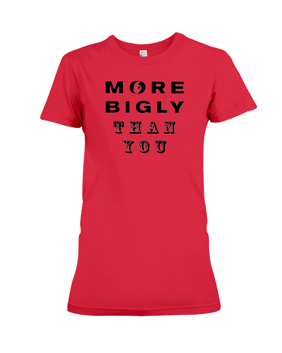 More Bigly Than You women's t-shirt red