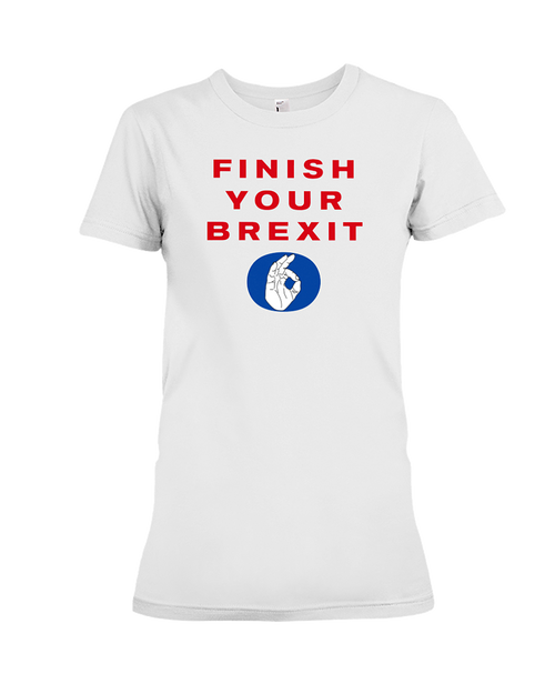 Finish Your Brexit women's t-shirt