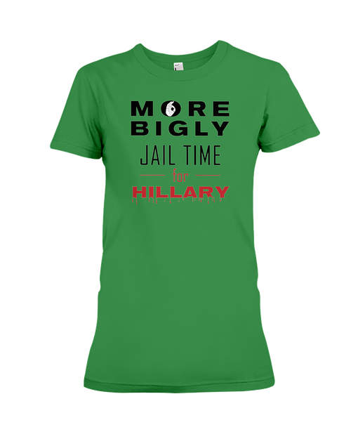 Jail Time for Hillary women's t-shirt green