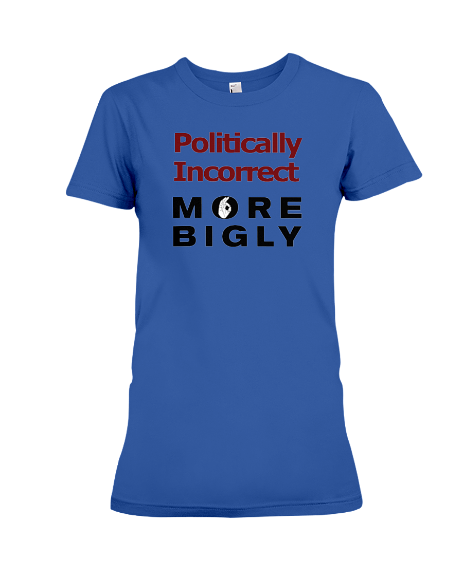 Politically Incorrect women's t-shirt royal blue
