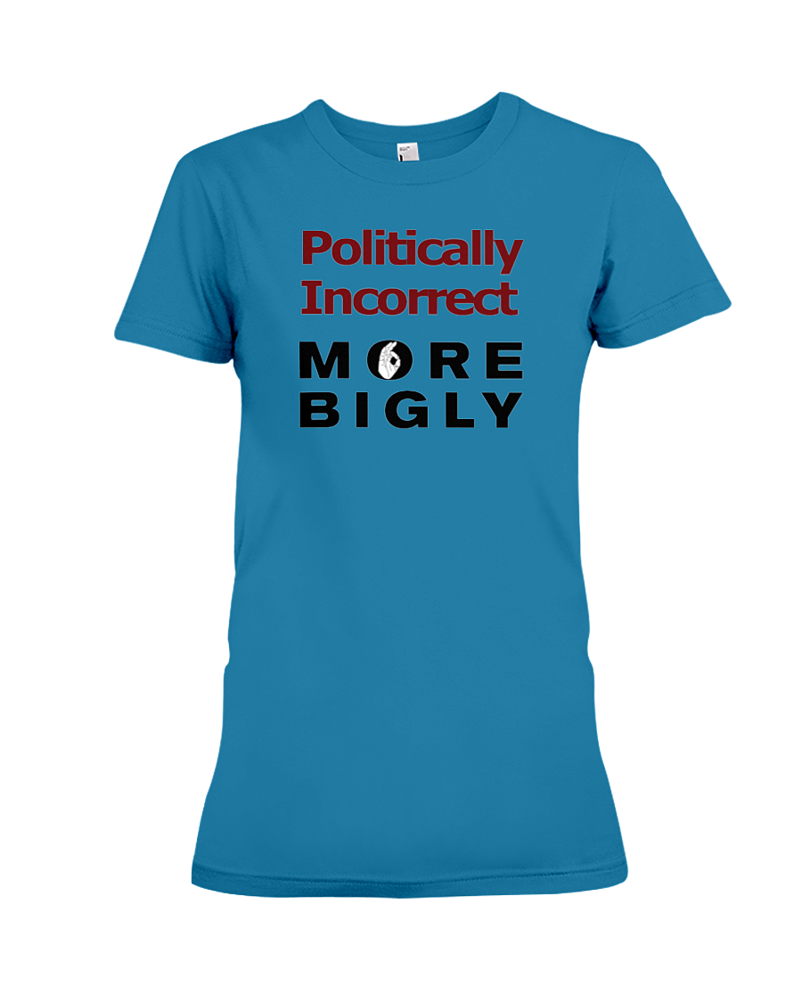 Politically Incorrect women's t-shirt