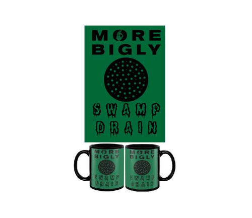MORE BIGLY swamp drain coffee mug