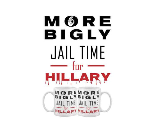 Jail Time for Hillary coffee mug