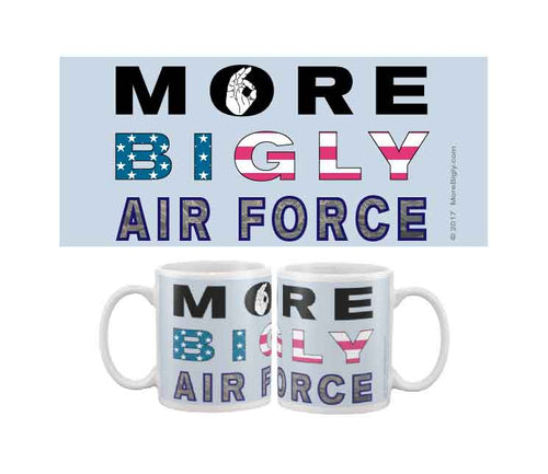 MORE BIGLY Military Air Force coffee mug