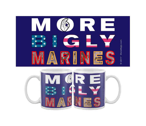 MORE BIGLY Military Marines coffee mug