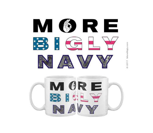 MORE BIGLY Military Navy coffee mug