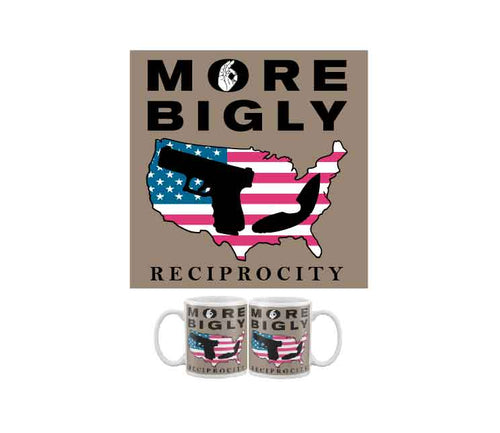 More Bigly Reciprocity coffee mug