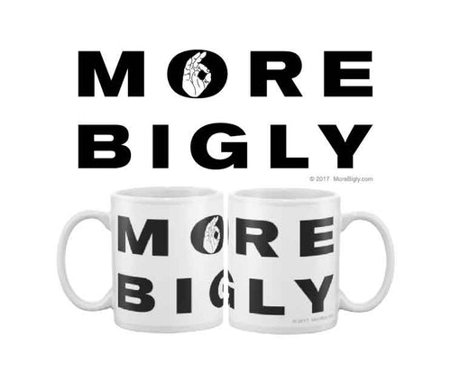 More Bigly classic brand black on white coffee mug