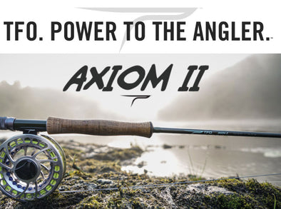 Tools of the Trade – The Axiom ll Fly Rod