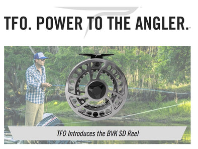 TFO Introduces the BVK Fully Sealed Drag Fly Reel