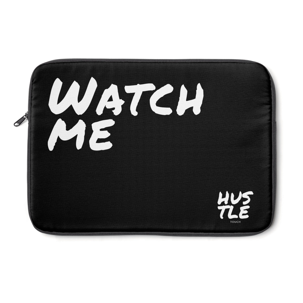 Black Laptop Sleeve 003 - Hustle Touch