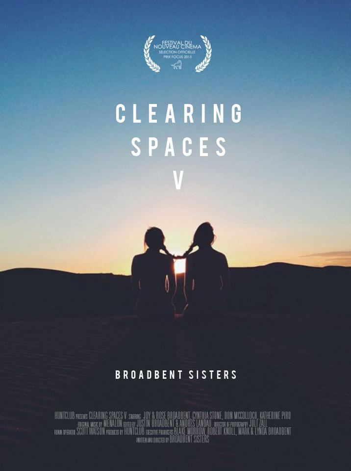 Clearing Spaces V a Short Film by the Broadbent Sisters