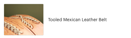 Customer review of Tooled Mexican Leather belt from High Desert Dry Goods