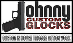 JOHNNY GLOCKS CUSTOM TRIGGER SYSTEM SHOP