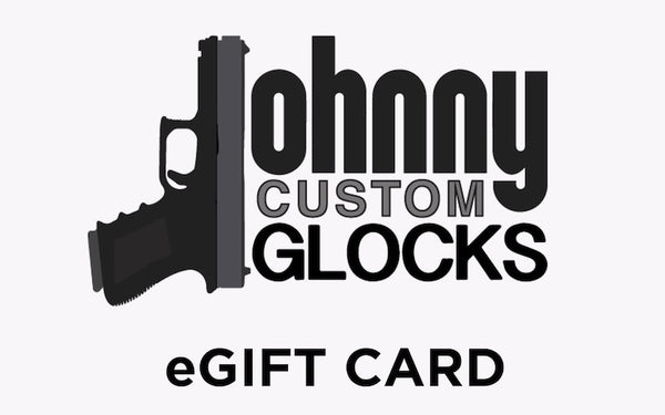 Johnny Custom Glocks Giftcard