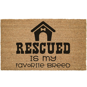 Rescued Is My Favorite Breed Coir Doormat