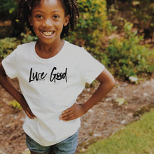 "Load image into Gallery viewer, ""Live Good"" - Youth Short Sleeve T-Shirt"