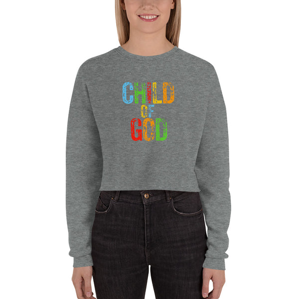 """Child of God"" Crop Sweatshirt"