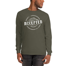 "Load image into Gallery viewer, ""ACCEPTED"" Long Sleeve T-Shirt"