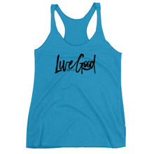 "Load image into Gallery viewer, ""Live Good""- Women's Racerback Tank"