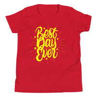 Best Day Ever - Youth Short Sleeve T-Shirt